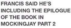 Good news for fans of the books- the Epilogue is going to be included in the last film!