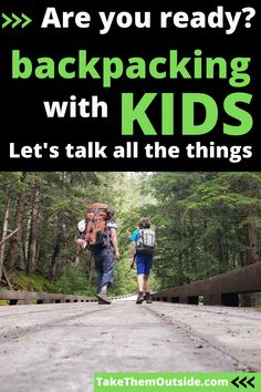 Make sure your family backcountry camping trip is successful. This post is full of tips on how to prepare for a successful family adventure. Get tips on kids hiking gear, snacks for the trail, and considerations to make before heading out for an overnight hiking trip with toddlers and young children. #hikingwithkids #backpacking