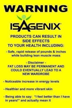 Isagenix - read the warnings! I have had all of these side effects!  www.yoursinhealthbyann.isagenix.com