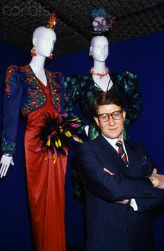 Yves Saint Laurent and his couture creations.