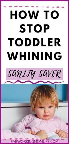 How to Stop Toddler Whining: The ULTIMATE Guide to Your Sanity - Got a whiny child? Here's some mom advice on how to stop your toddler whining Parenting Toddlers, Parenting Advice, Stop Whining, Mom Advice, Tired Mom, Infant Activities, Family Activities, Working Moms, Toddler Development