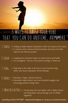 5 Ways to raise your vibe that you can do anytime, anywhere. Simple Way, 5 Ways, You Can Do, Raising, Something To Do, Stress, Positivity, Mood, Health