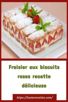Fraisier aux biscuits roses recette délicieuse – Toutes Recettes Biscuits Roses, Mousse, Waffles, Cookies, Breakfast, Charlotte, Berlin, Deviled Eggs Recipe, Delicious Desserts