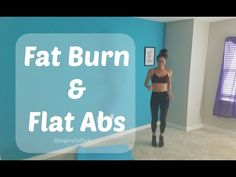 Fat Burn and Flat Abs