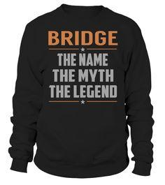 BRIDGE - The Name - The Myth - The Legend #Bridge