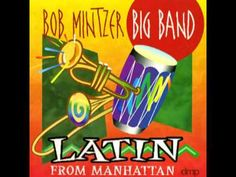 Bob Mintzer Big Band: Acha