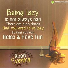 being-lazy-is-not-always-bad-evening.jpg (1000×1000)