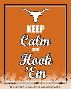 University of Texas Longhorns Keep Calm by SincerelySadieDesign, $9.95