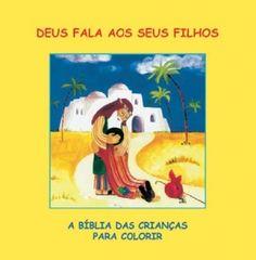 BÍBLIA PARA COLORIR  Livro para colorir que permite às crianças aprender e interagir com as principais histórias da Bíblia.  http://www.fundacao-ais.pt/catalogo/detail/id/53/