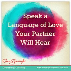 Speak a Love Language Your Partner Will Hear #fivelove languages www.amplifyhappinessnow.com