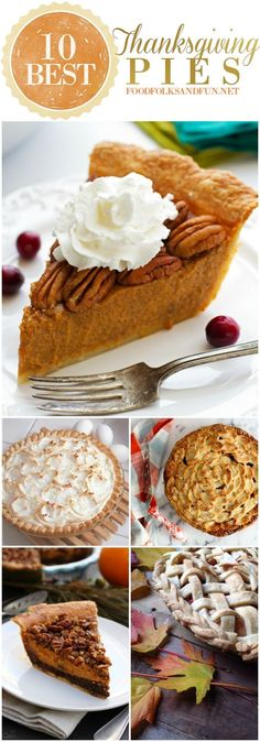 10 Best Thanksgiving Pie Recipes: This roundup has the best classic recipes plus some new and improved ones, too! | Thanksgiving Recipes | Fall Recipes