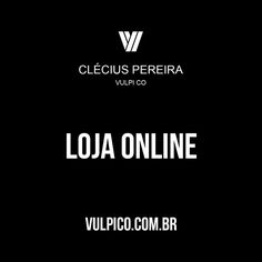 Loja online: http://vulpico.com.br/