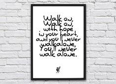 Liverpool FC print, You'll never walk alone, Football print, Soccer Prints, wall art prints, Liverpool gift, football gift, birthday gift by GallerySixtyFive on Etsy