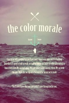 The Color Morale ... One of the best bands ever. :)