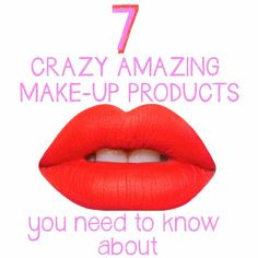 Amazing Makeup Products