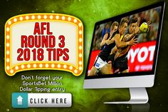 AFL Round 3 2018 Tips