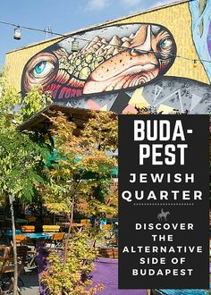 We find the more alternative side to the Budapest Jewish Quarter. Discover the best ruin bars, street art & learn some of the history of the 7th District. Click through to learn more