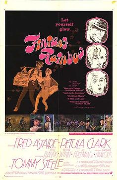 Finian's Rainbow Old Movie Posters, Original Movie Posters, Finian's Rainbow, How Are Things, Francis Ford Coppola, Fred Astaire, Man Movies, Vintage Movies, I Fall In Love