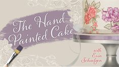 The Hand-Painted Cake class on Craftsy.com