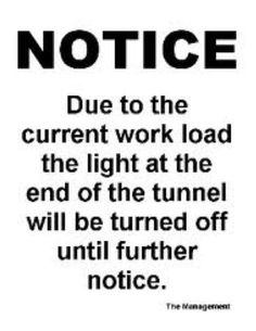 This describes what happened to my kitchen remodeling project. I thought there was a light at the end of the tunnel...not. LOL