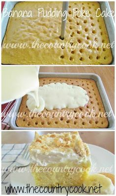 banana pudding poke cake | The Country Cook: Banana Pudding Poke Cake I will add a layer of sliced bananas on top of the pudding when I make it. YUM!