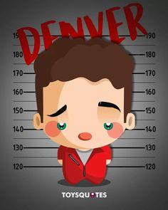 Denver - La Casa del Papel