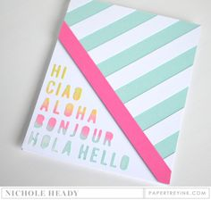Hello Card by Nichole Heady for Papertrey Ink (January 2017)