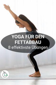 8 Yoga Übungen zum Abnehmen: Die besten Asanas für den Fettabbau