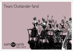 Tears Outlander fans!