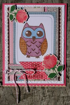 """An """"owl love you always"""" card using MLS/Unity stamps and the Vintage Shop collection. By Monique Liedtke"""