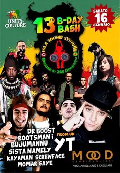 SABATO 16 GENNAIO A CAGLIARI 13 ISLA B-DAY BASH from UK Original YT + BUJUMANNU, ROOTSMAN I, DR BOOST, SISTA NAMELY, MOMAR GAYE, KAYAMAN & SCREW FACE  CHECK IT !! https://www.facebook.com/events/488518241335688/