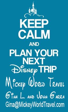 Keep Calm and Plan your next Disney Trip with Gina L. and John Garra.  gina@mickeyworldtravel.com John@mickeyworldtravel.com (908) 217-8398 or (646) 420-0893 #Disney #disneyvacation #MagicKingdom