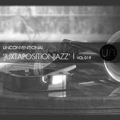 Mix Series Volume 19 by unconventional | experimental Jazz mix. shop online at www.theunconventional.co.uk for contemporary menswear