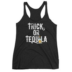 Funny Trick or Tequila Women's Racerback Tank for Halloween Lovers by AndraPremiumBoutique now at http://ift.tt/2yIT1Fo