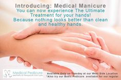 Introducing Medical Manicure, try our new service, book an appointment now!!