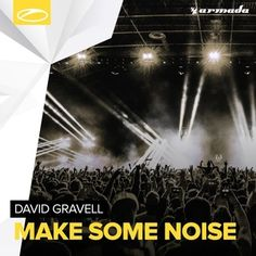 Trance music song by David Gravell – Make Some Noise (Extended Mix) David Gravell – Make Some Noise (Extended Mix) from A State of Trance Noted for consistent on-point production, David… A State Of Trance, Trance Music, Music Songs, Edm, David, Movie Posters, Film Poster, Billboard, Film Posters