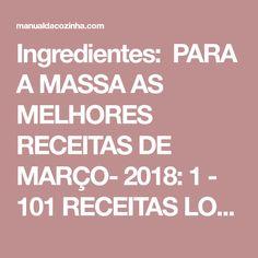 Ingredientes: PARA A MASSA AS MELHORES RECEITAS DE MARÇO- 2018: 1 - 101 RECEITAS LOW CARB (FITNESS) 2 - PUDIM DE LIMÃO (SEM FORNO) 3 - 101 RECEITAS 0 CARBOIDRATOS - TURBINE SUA DIETA 4 - PUDIM CAIPIRA 5 - DOCE DE LEITE CASEIRO 2 e 1/2 xícaras de farinha de trigo 1 colher de sopa de manteiga 1 colher de chá rasa de sal 1 copo americano de leite morno PARA O RECHEIO 1 embalagem de molho de pizza pronto 200g de mussarela 1 tomate fatiado Orégano a gosto Modo de Preparo: Em uma tigela, junte a…