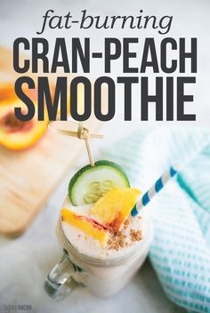 Fat-Burning Cran-Peach Smoothie: This tasty treat is packed with fruity flavors and only 116 calories!