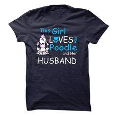 This Girl Loves Her Poodle - T01, Order HERE ==> https://www.sunfrog.com/Pets/This-Girl-Loves-Her-Poodle--T01.html?58114 #xmasgfits #christmasgifts #poodlelovers #ilovemypoodle