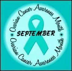 Ovarian Cancer Awareness ~ September is Ovarian Cancer Awareness Month