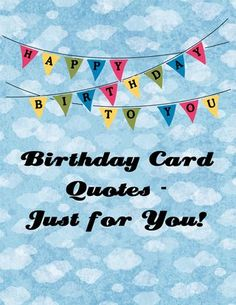 Quotes for the inside of your handmade birthday cards