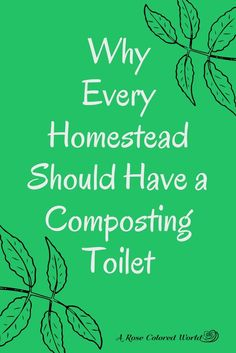 Compost toilet; composting toilet; homestead sanitation system; sanitation system; compost toilet system; waste management system; sustainable waste system; compost; homestead waste system