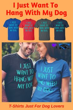 Sometimes you just want to hang with your dog...yes?We love these unique tshirts for dog lovers. These shirts with sayings for Dog Moms, Dads and Teens are not only great for day to day wear, but perfect for casual office days, family get togethers and walks with your dog. Shopping for birthday or holiday gifts? All Dog Dads or Moms love these! See our entire line of dog tshirts at our Snazzypup store now! #tshirt #tshirtsforwomen #dogs #doglovers #dogmom Dog Dad Gifts, Gifts For Dog Owners, Mom Gifts, Dog Lover Gifts, Dog Christmas Gifts, Holiday Gifts, Presents For Dog Lovers, Dog Mom Shirt, Casual Office