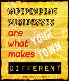 We may sometimes forget about the independent mom and pop establishments which our towns used to center around, and are instead losing ourselves in the comfort of the big box stores with the familiar floor plans. We don't want to wake up one day and realize that we've lost the heart and soul of our communities.  #smallbusinessmatters #livelovelocal