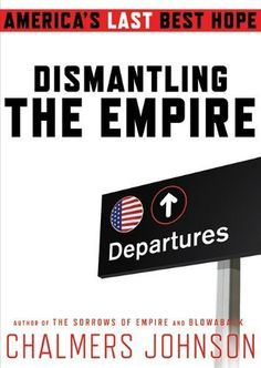 Dismantling the Empire explores the subjects for which Johnson is now famous, from the origins of blowback to Barack Obama's Afghanistan conundrum, including our inept spies, bad behavior in other countries, ill-fought wars, and capitulation to a military that has taken ever more control of the federal budget. There is, he proposes, only one way out: President Obama must begin to dismantle America's empire of bases before the Pentagon dismantles the American dream.