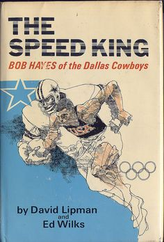 The Speed King; Bob Hayes of the Dallas Cowboys by baseballart, via Flickr