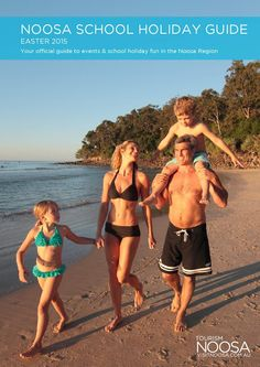 Noosa School Holiday Guide - Easter 2015