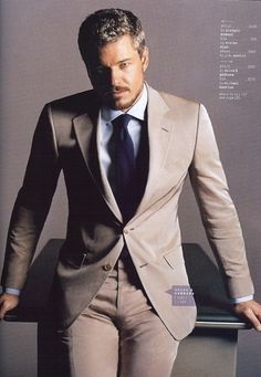 Eric Dane... Teach me something! Or take me to court.. whatever u do, wear that suit while ya do it to me!