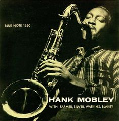 Hank Mobley Quintet  / label: Blue Note  (1957)