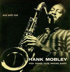 Hank Mobley Quintet  / label: Blue Note  (1957)